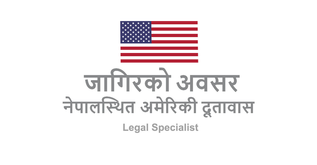 U S  Embassy in Nepal - Legal Specialist - www embassy center